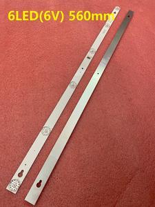 Image 5 - 2 قطعة 6LED LED شريط إضاءة خلفي ل 32HB5426 TCL 32D100 L32S4900s 32S301 L32P1A 4C LB3206 HR03J HR01J TOT_32D2900 32HR330M06A5 V5
