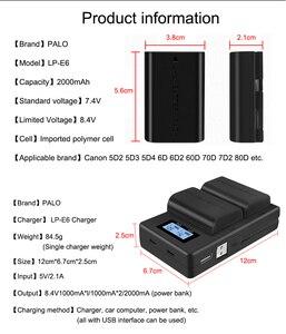 Image 5 - PALO LP E6 LP E6N LP E6 2000mAh батарея + LCD USB двойное зарядное устройство для Canon EOS 6D 7D 5D Mark II III IV 60D 60Da 70D 80D 5DSR
