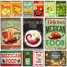 Cartel de lata de comida mexicana, cartel de Metal Vintage, decoración de restaurante, decoración del hogar, pegatina de pared, pintura para Bar, cartel de regalo