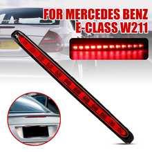 Автомобильный светодиодный задний светильник, задний светильник, стоп-сигнал, стоп-сигнал 3-го 2118201556 для Mercedes Benz E-Class W211 2003-2009