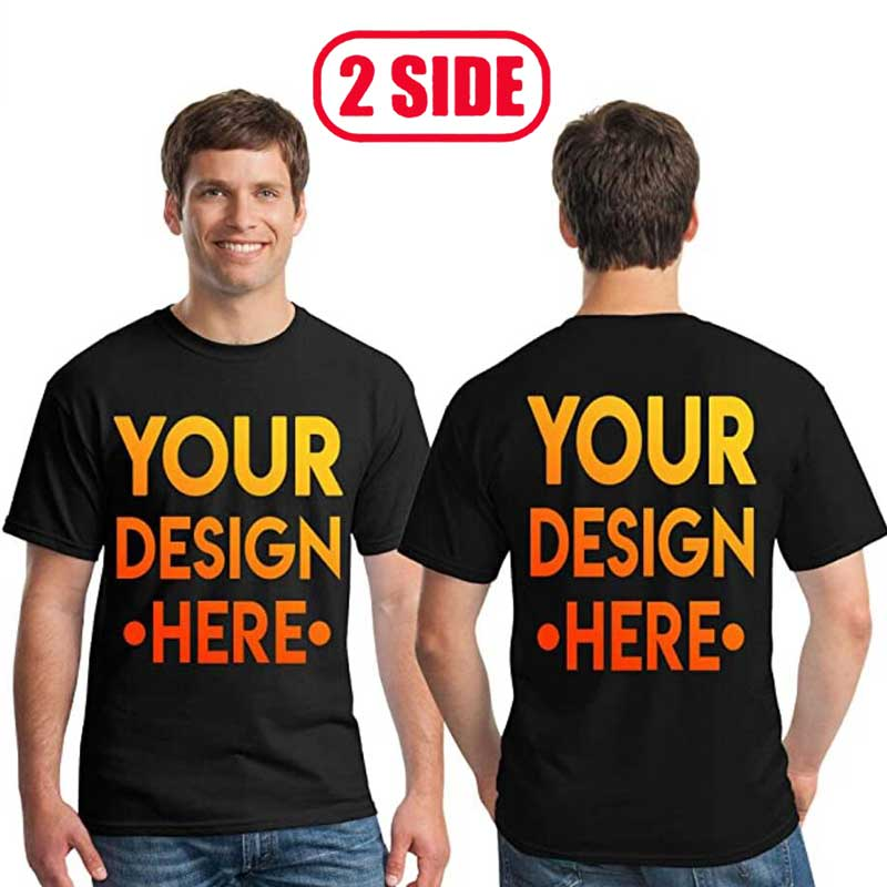 Your OWN Design for Two Side Logoand Picture Custom Tshirt Men and women DIY Cotton T shirt Casual T-shirt