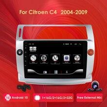 Reproductor multimedia para coche, aparato de reproducción de DVD y radio, 4G, pc, con sistema Android 10, de 2G y 32G, accesorios para vehículos de la marca Citroen modelos C4, C Triomphe y C Quatre de 2004 2009