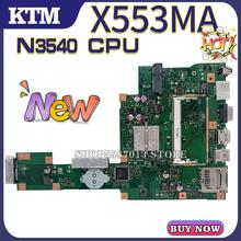 цена на for ASUS X553MA X553M F553M D553M laptop motherboard X553M mainboard test OK N3540 cpu