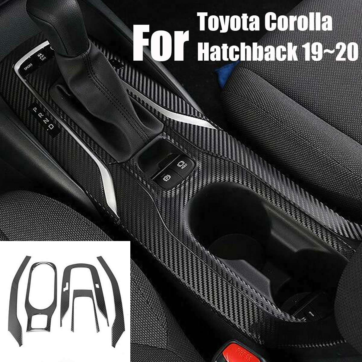 5 Pcs Carbon Fibre Style Interior Decoration Gear Panel Water Cup Holder Cover Trim For Toyota Corolla Hatchback 2019~2020
