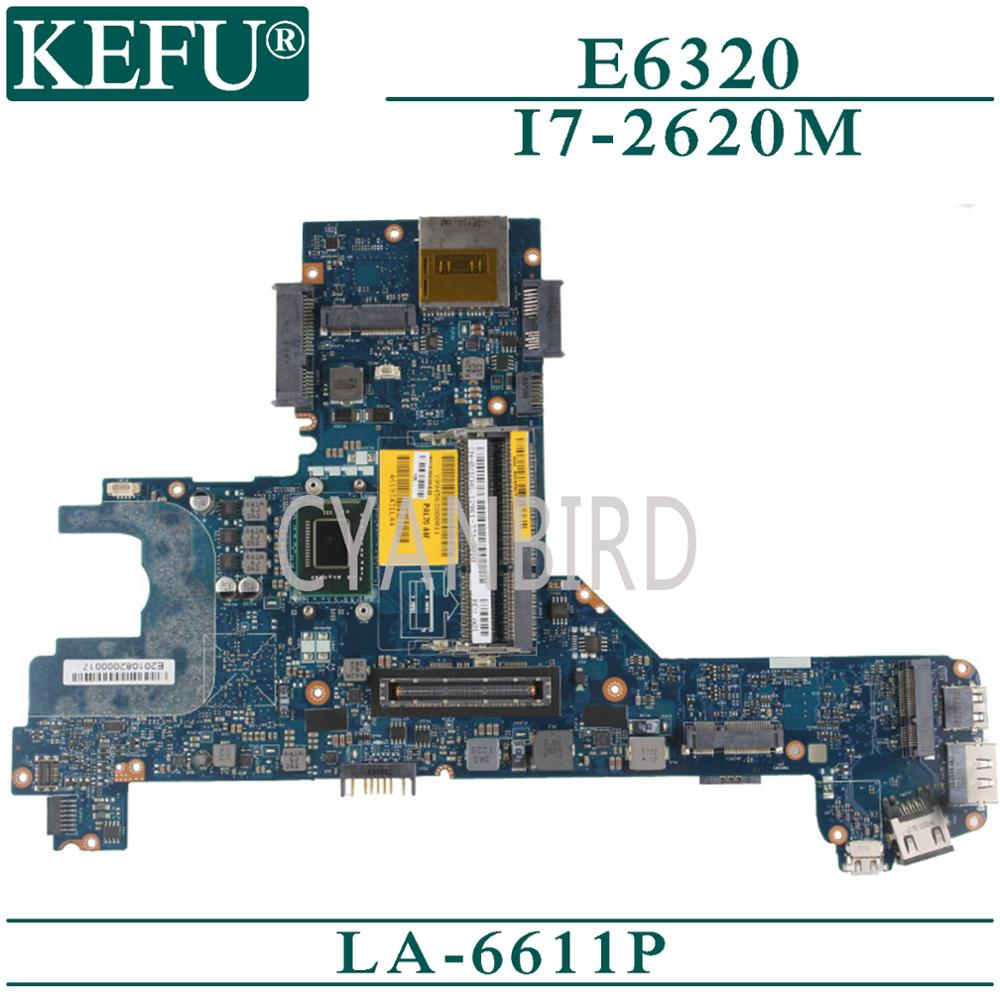 KEFU LA-6611P original mainboard for Dell Latitude E6320 with <font><b>I7</b></font>-<font><b>2620M</b></font> Laptop motherboard image