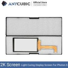 ANYCUBIC פוטון S 2K LCD אור ריפוי תצוגת מסך מודול 2560x1440 חלקי ערכות Accecceries גבוהה בהירות