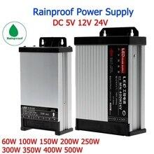 цена на 12V Power Supply Outdoor Rainproof Lighting Transformers 24v 5v power supply 60W 100W 150W 200W 250W 300W 400W 500W 600W