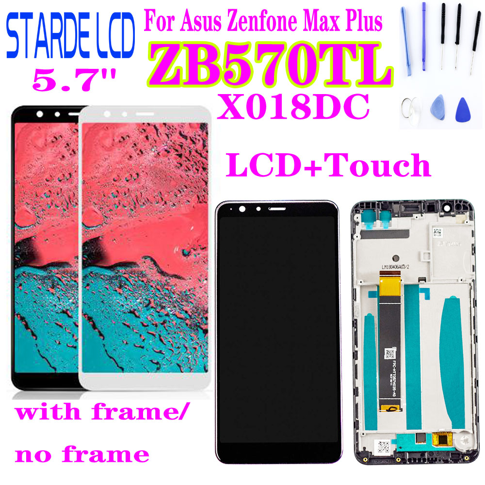 For ASUS ZenFone Max Plus M1 ZB570TL X018DC X018D LCD Display Touch Screen Digitizer Sensor Glass Assembly With Frame And Tools