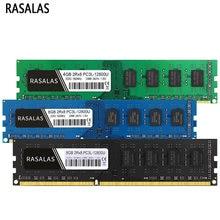 Rasalas DDR3 DDR3L 4G 8G Desktop Memória Ram 1600Mhz 1333 1066 8500 10600 12800 1.35V 1.5V para PC Memoria Ram Oперативная Nамять