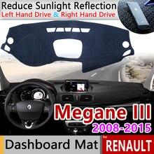 Per Renault Megane 3 III MK3 2008 2009 2010 2011 2012 2013 2014 2015 Coupe CC GT Tappetini anti scivolo Cruscotto Parasole accessori