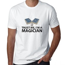 Men T shirt Trust Me! I'm a Magician - Magic Cards Coin Tricks funny t-shirt novelty tshirt women(China)