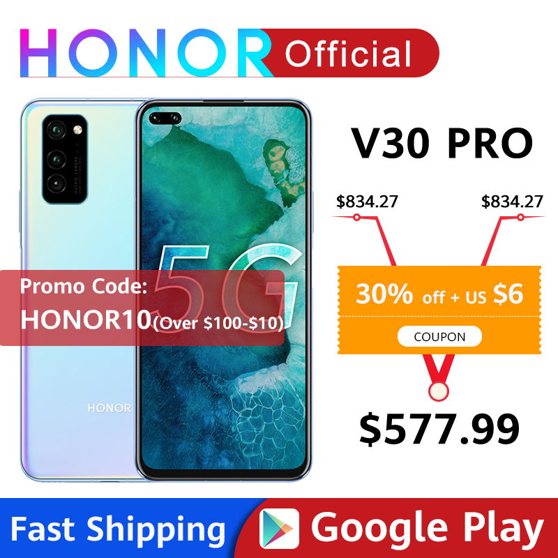 Honor V30 Pro Smartphone Google Play Kirin990 5G 7nm Octa Core 128GB 256GB 16Core GPU 40mp Triple Cam 40W SuperCharge Android10