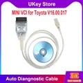 Высококачественный новый мини VCI для Toyota V16.00.017 один кабель автомобильный диагностический кабель Поддержка Toyota TIS OEM диагностическое программное обеспечение