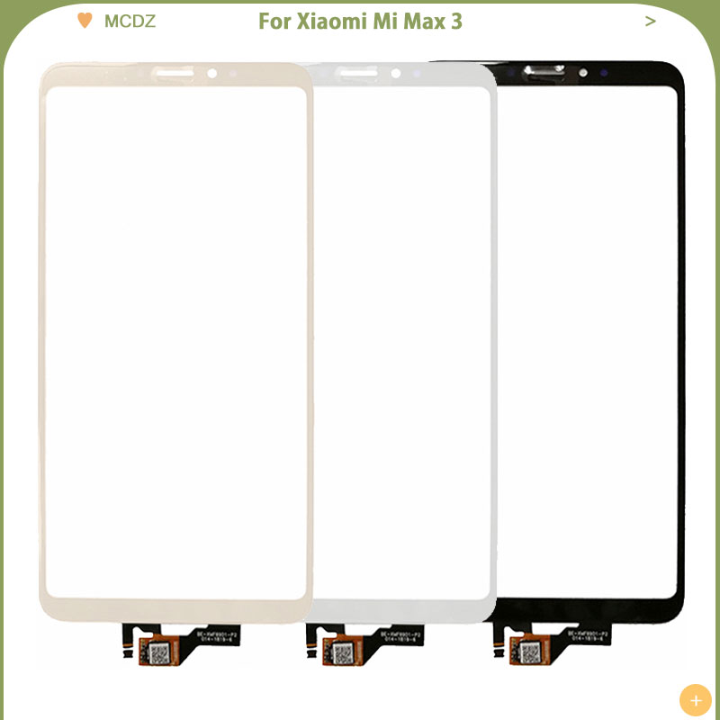 New Max 3 Touch Screen For Xiaomi Mi Max 3 Touch Sensor Glass Lens Digitizer Panel