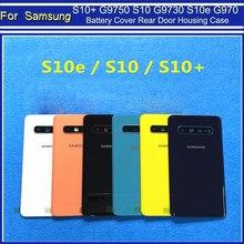 Samsung Galaxy S10 artı S10 + G9750 S10 G9730 S10e G970 pil arka kapak arka panel kapı konut değiştirme + araçları