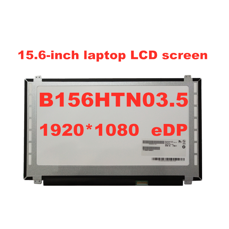 Free Shipping  NT156FHM-N41 NT156FHM N42 N31 B156HTN03.6 N156HGE-EA1 B156HTN03.4 B156HTN03.5 B156HTN03.8 1920*1080 EDP 30pins