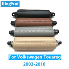 Manija de cuero para puerta Interior de coche, manija de tracción para Conductor de mano izquierda y derecha, para Volkswagen Touareg 2003-2010