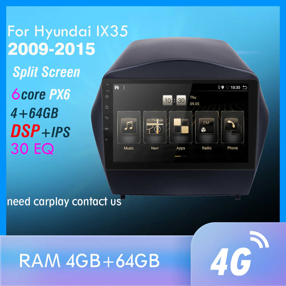 4G + 64GB PX6 Mobil DVD Multimedia Player Untuk 2009 2010 2011 2012-2015 IX35 2din Android 10.0 Radio Auto Navigasi GPS 4G
