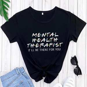 Women T-Shirt Mental-Health-Tee Psychologist Health-Therapist-Shirt Casual Cotton O-Neck