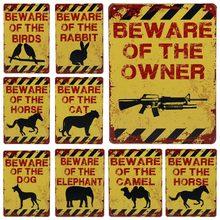 Get more info on the 30X20cm Plaque Metal Vintage Pub Tin Sign Beware Of Dog Moose Cat Bar Decoration Poster Medal Hanger No Trespassing Sign H47