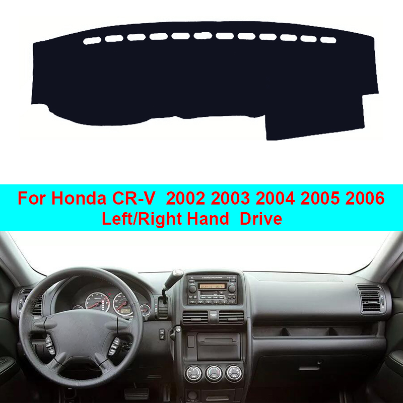 Car Inner Dashboard Cover Dash Mat Carpet Cape Cushion For Honda CR-V CRV  2002 2003 2004 2005 2006 Sedan LHD RHD Car Styling