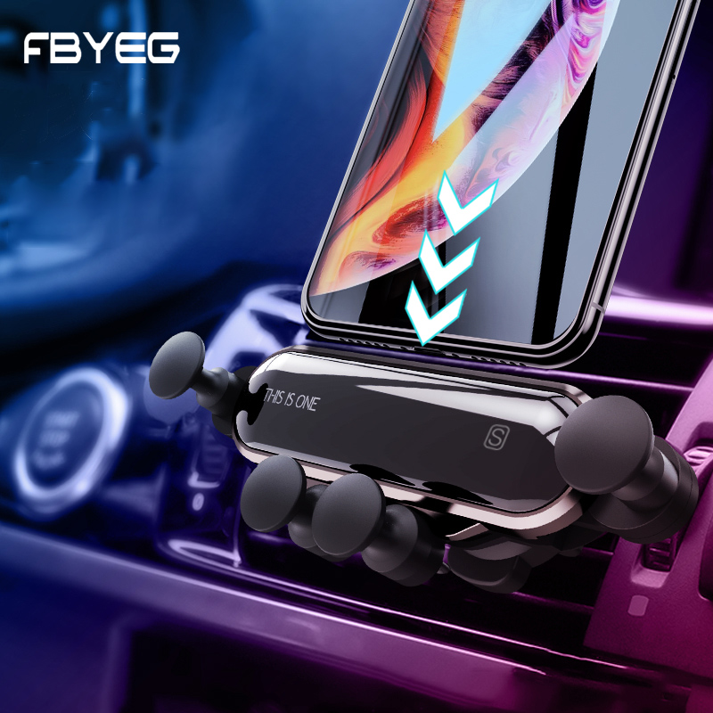 FBYEG NEW Universal Car Phone Holder Phone In Car Mobile Support Air Vent Mount Smartphone Support Mini Gravity Car Holder Mount
