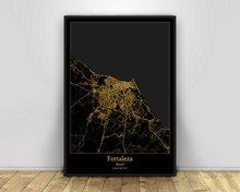 Fortaleza brasil preto & ouro cidade luz mapa do mundo personalizado mapa da cidade cartazes impressões em tela estilo nórdico arte da parede decoração casa