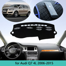 Deska rozdzielcza samochodu dywan klosz do Audi Q7 4L 2006 ~ 2015 mata na deskę rozdzielczą Cape anti-brudny parasol przeciwsłoneczny Dashmat Automotive interior Anti-UV 2007(China)