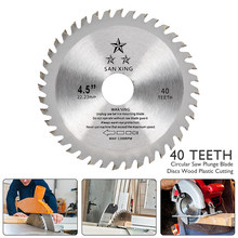 115mm 4.5inch 40Teeth Circular Saw Blade Disc Wood Cutting Tool Bore Diameter 22.3mm For Rotary Tool Woodworking Saw Blade