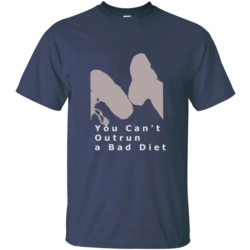 Fashion You Cant Outrun A Bad Diet T Shirt For Men O Neck Men's Tshirt Plus Size S-5xl Outfit Tee Tops image