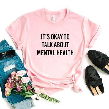 Women T Shirt It's Okay To Talk About Mental Health Letter Print Tshirt Women Short Sleeve O Neck Loose T-shirt Ladies Tee Shirt trendy style scoop neck letter print short sleeves tee for women