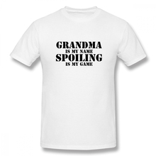 2019 Mens Basic Short Sleeve T-Shirt 3D Print t shirt Grandma Is My Name Spoiling Game Cotton Funny T-shirt