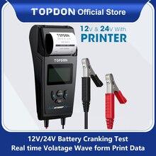 TOPDON BT500P 12V 24V araba pil Test cihazı yazıcı ile pil yükü testi için motosiklet oto şarj marş akü analizörü