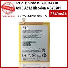 Batterie 100% d'origine 2540mAh pour ZTE Blade V7 Z10 BA910 A910 A512 A506 Xiaoxian 4 BV0701 V7 Plus BV0721