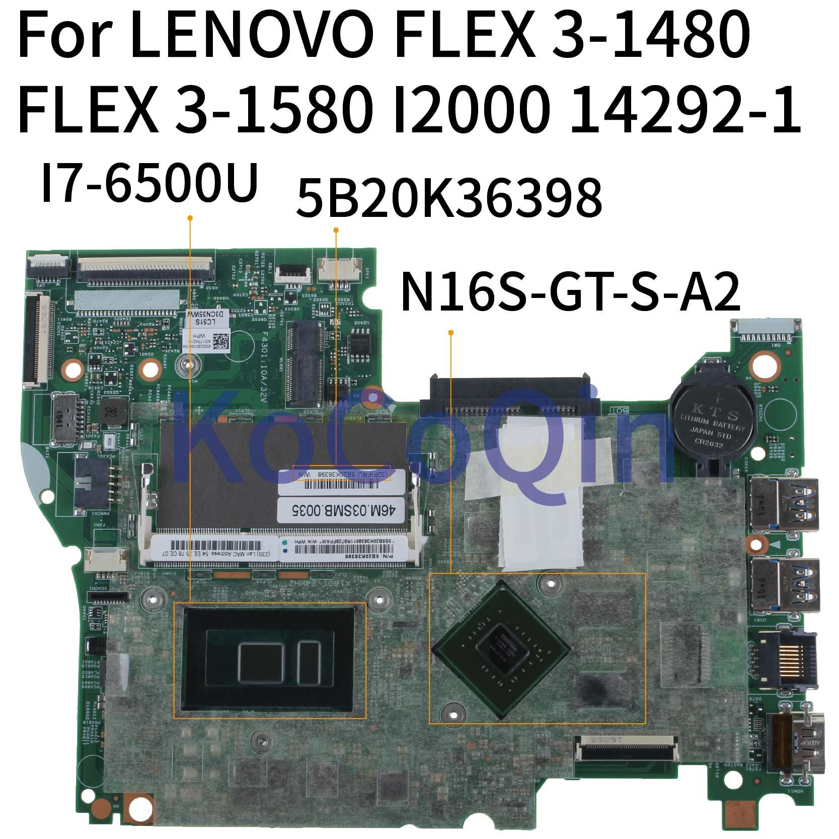 KoCoQin Laptop Motherboard For LENOVO YOGA 500-15ISK FLEX 3-1580 I7-6500U Mainboard 14292-1 448.06701.00 5B20K36398 N16S-GT-S-A2