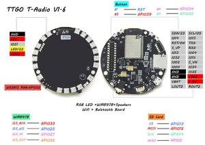 Image 5 - LILYGO®TTGO TAudio V1.6 ESP32 WROVER SD 카드 슬롯 블루투스 와이파이 모듈 MPU9250 WM8978 12 비트 WS2812B