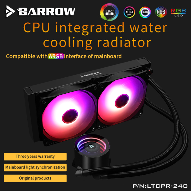 Barrow Water Cooler CPU Aio 240mm/360mm With 120mm Pro RGB PWM Fans Intel 115x/X99/X299 , AMD Full Platform