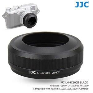 Image 1 - JJC Metal Lens Hood Shade with 49MM Filter Adapter Ring for Fuji FUJIFILM X100F X100T X100S X100 Camera Replaces AR X100 LH X100