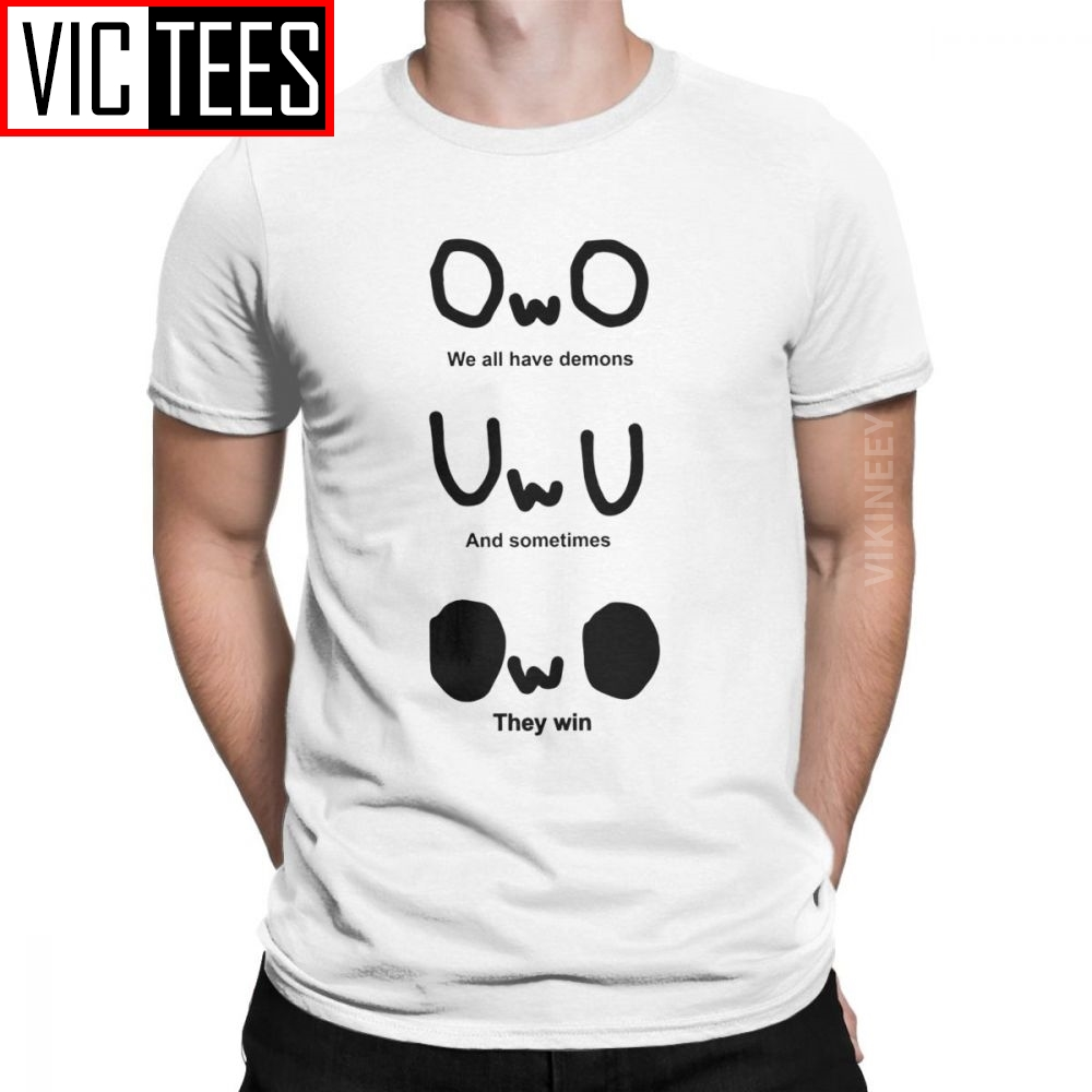 Men OWO We All Have Demons And Sometimes They Win T Shirt Horror Pure Cotton Camisas Hombre Hipster Graphic T-Shirt