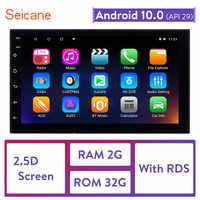 Seicane RAM 2GB+ ROM 32GB Android 10.0 2.5D IPS Screen 2Din Universal Car Radio GPS Multimedia Unit Player For VW Nissan Kia