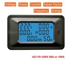 Цифровой вольтметр Амперметр AC 110V 220V 20A/100A измеритель напряжения переменного тока ватт кВтч монитор коэффициент мощности частота счетчик энергии