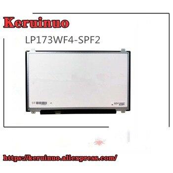 FHD 72% color Laptop lcd screen LP173WF4-SPF2 FIT B173HAN01.3 1NV173FHM-N41 LTN173HL01-401 LP173WF4-SPF1 30PIN EDP 1920*1080