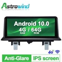 10.25 inch 4G RAM 64G ROM 8 Core Android 10.0 System Car GPS Navigation Media Stereo Radio For BMW 1 Series 120i E81 E82 E87 E88