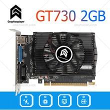 Chip-Graphics-Card-Pc GPU Nvidia Gt730 Video-Card for Model Computer 2048MB/2GB Original