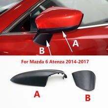 Para mazda 6 atenza 2014 2015 2016 2017 carro asa espelho escudo habitação tampa porta lateral espelho retrovisor inferior capa