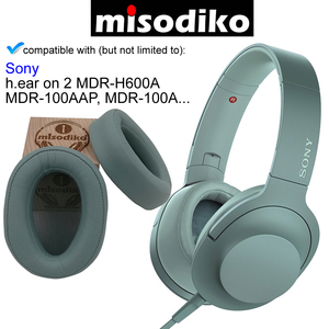 Image 3 - misodiko Replacement Cushions Ear Pads   for Sony MDR 100A MDR 100AAP/ h.ear on 2 MDR H600A, Headphones Repair Parts Earpads Cup