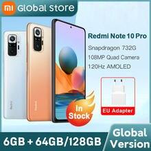 Versão global xiaomi redmi nota 10 pro 64gb/128gb telefone snapdragon 732g 108mp câmera 120hz amoled exibição