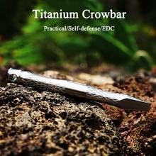 TC4 Titanium Alloy Crowbar Multi-purpose Tool Outdoor Broken Window Survival With Self-defense EDC Equipment