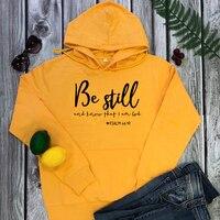 Be Still and knot-Sudadera con capucha de I Am God para mujer, ropa de calle Rosa, jersey de lana para mujer, sudaderas negras, envío directo, 46:10