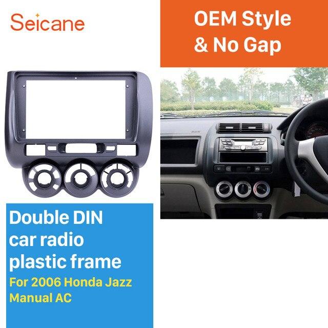 Seicane 9 polegada Cinza Quadro de Carro para 2006 Honda Jazz Manual AC Áudio Traço Painel de Guarnição Fascia Kit